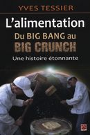 Alimentation, du big bang au Big Crunch