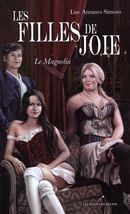 Les filles de joie 01 : Le Magnolia