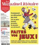 Magazine littéraire 545 : Faites vos jeux!