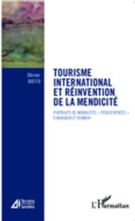 Tourisme international et réinvention de la mendicité