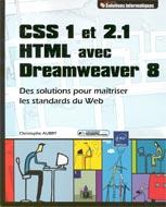 CSS 1 et 2.1 HTML avec Dreamweaver 8  Solutions