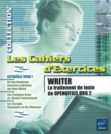 OpenOffice.org 2 Writer Les cahiers d'exercices