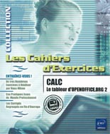 CALC le tableur d'openoffice.org 2 Cahiers d'exercices