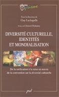 Diversité culturelle,identités et mondialisation