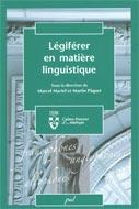 Légiférer en matière linguistique