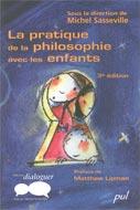 La pratique de la philosophie avec les enfants, 3e édition