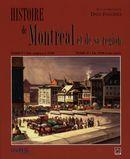 Histoire de Montréal  et de sa région