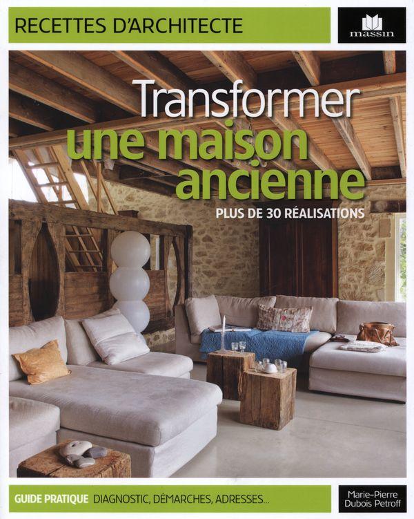 transformer une maison ancienne distribution prologue. Black Bedroom Furniture Sets. Home Design Ideas