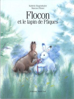 Flocon et le lapin de Pâques