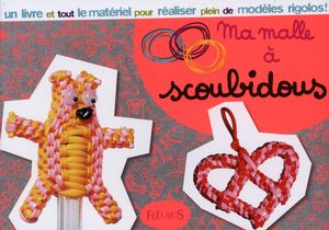 Ma malle scoubidous distribution prologue - Livre de scoubidou ...