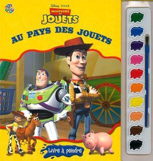 Histoire de jouets - Au pays des jouets