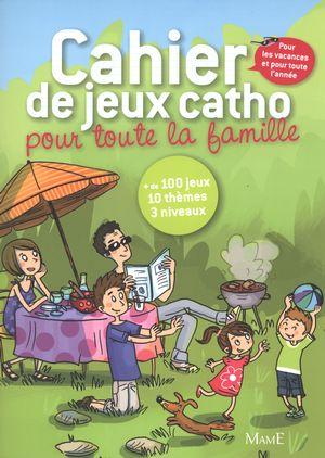 Cahier de jeux catho pour toute famille