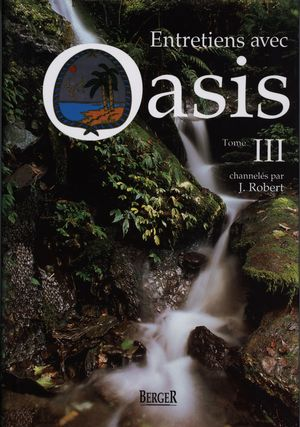 Entretiens avec Oasis III