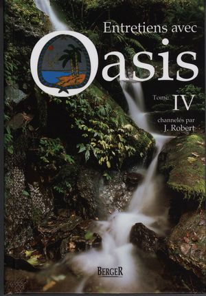 Entretiens avec Oasis  IV