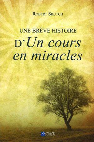 Une brève histoire d'Un cour en miracles