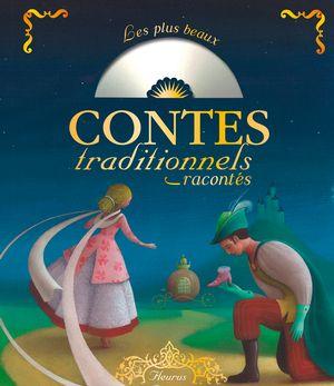 Les plus beaux contes traditionnels racontés