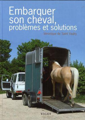 Embarquer son cheval, problèmes solution