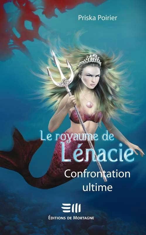 Le royaume de Lénacie T.5 : Confrontation ultime