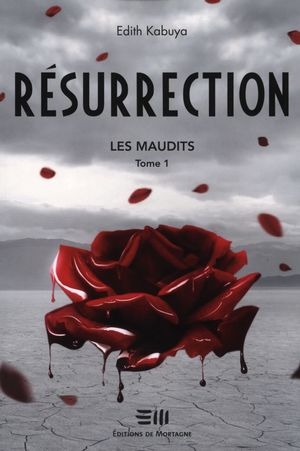 Résurrection, Les maudits 01