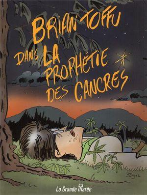 Brian Toffu dans la prophétie des cancres