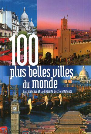 100 plus belles villes du monde distribution prologue. Black Bedroom Furniture Sets. Home Design Ideas