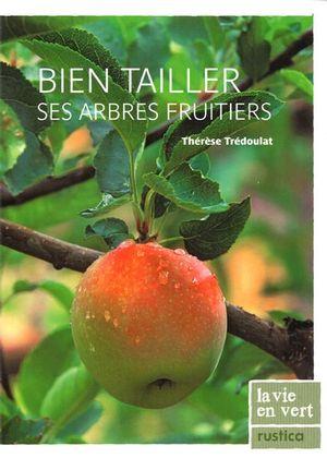 Bien tailler ses arbres fruitiers N.E.