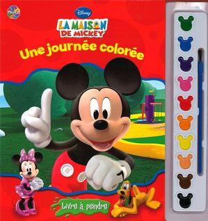 La maison de Mickey - Une journée colorée