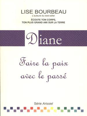 Diane - Faire la paix avec lepassé