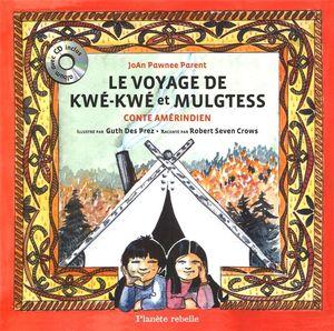 http://www.prologue.ca/DATA/LIVRE/grande/3508-5~v~Le_voyage_de_Kwe-Kwe_et_Mulgtess___conte_amerindien.jpg