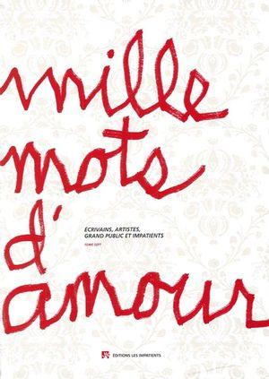 Mille mots d'amour  7