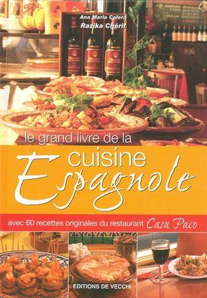 Le grand livre de la cuisine espagnole distribution prologue - La cuisine espagnole expose ...