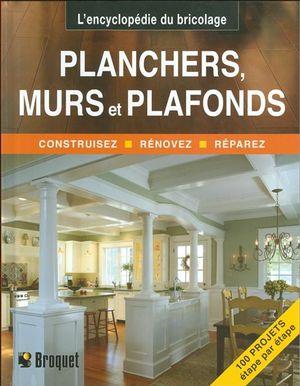 Planchers, murs et plafonds