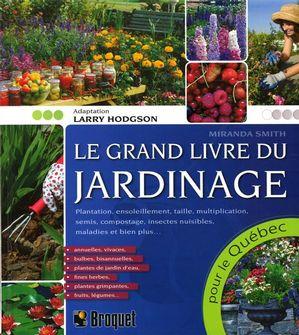 Le grand livre du jardinage
