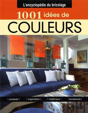 1001 idées de couleurs