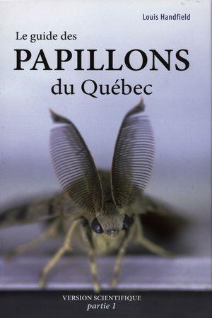 Le guide des papillons du Québec