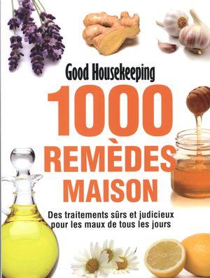 1000 remèdes maison