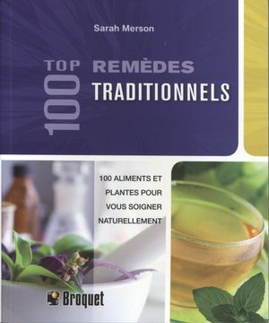 100 remèdes traditionnels