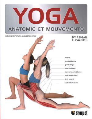 Yoga : Anatomie et mouvements