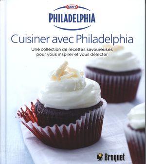 Cuisiner avec philadelphia une collection de recettes distribution prologue - Cuisiner avec une bouilloire ...