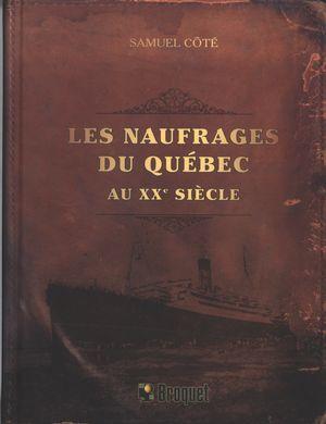 Les naufrages du Québec au XXe siècle