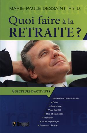 Quoi faire à la retraite?  8 secteurs d'activités
