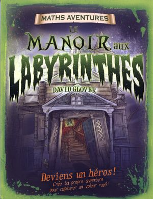 Le manoir aux labyrinthes