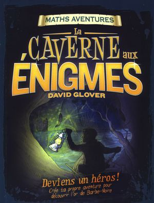La caverne aux énigmes