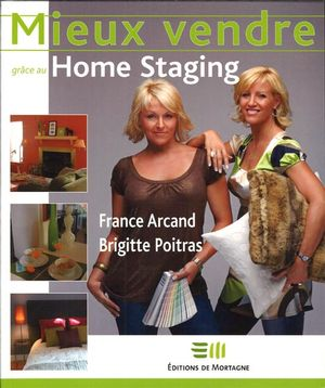 mieux vendre gr ce au home staging distribution prologue. Black Bedroom Furniture Sets. Home Design Ideas