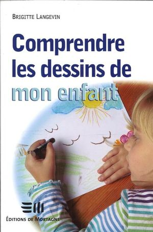Comprendre les dessins de monenfant