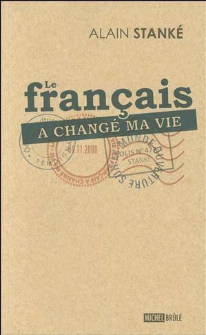 Le français a changé ma vie