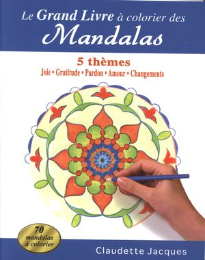 le grand livre colorier des mandalas la joie distribution prologue. Black Bedroom Furniture Sets. Home Design Ideas