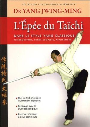 L'Épée du Taïchi dans le style Yang classique N.E.