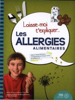 Laisse-moi t'expliquer les allergies alimentaires
