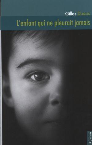 L'enfant qui ne pleurait jamais
